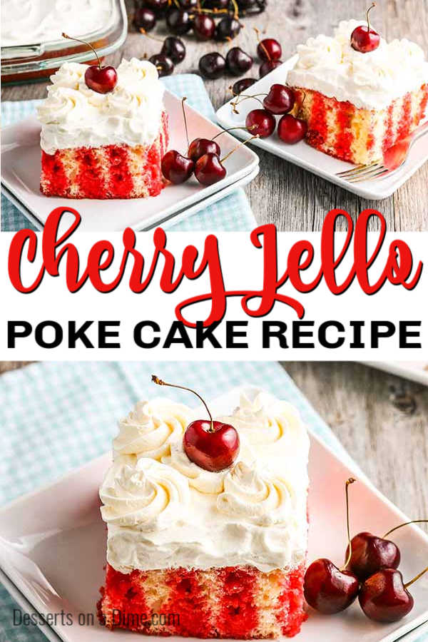 Cherry poke cake recipe is so moist and delicious with a ton of cherry flavor. Make this easy dessert! The entire family will enjoy this luscious cake.