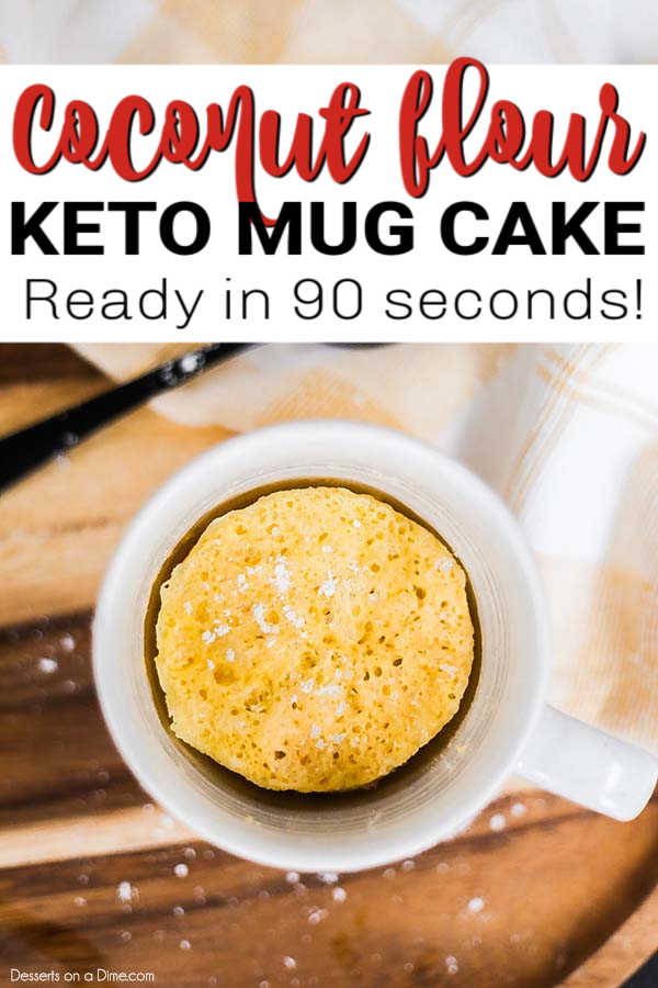 You only need 90 seconds to make this tastyketo mug cake coconut flour recipe. Satisfy that craving for dessert with this easy keto friendly recipe.