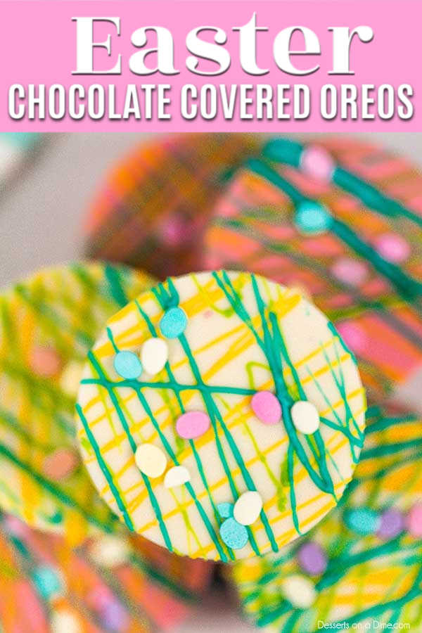 Easter chocolate covered oreos are so easy to make and a blast to decorate. Try chocolate dipped oreos for a delicious and easy no bake treat in minutes.