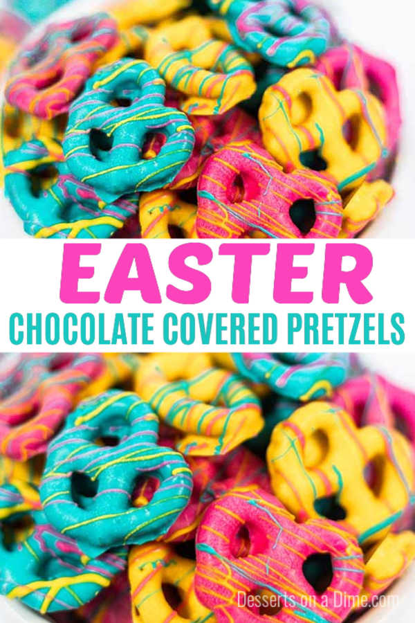 Easter Chocolate Covered Pretzels only requires 2 ingredients to make and are the best Easter Treat. Chocolate covered pretzel bits are delicious and easy! #dessertsonadime #easterdesserts #chocolatecoveredpretzels