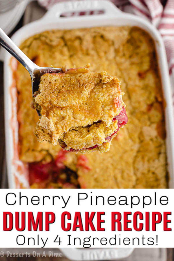 Cherry pineapple dump cake recipe has just 4 ingredients and takes absolutely no effort at all. Make this in minutes for the easiest dessert.