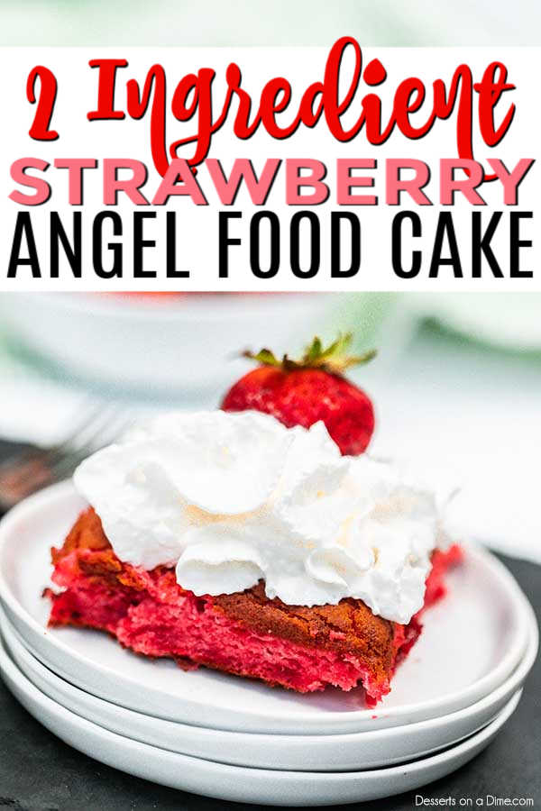 Strawberry angel food cake recipe is a 2 ingredient cake recipe that takes just minutes to prepare. Your family will love this quick and easy dessert.